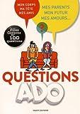 Questions ado Filles-garçons en 100 questions - Filles Garçons en 100 questions