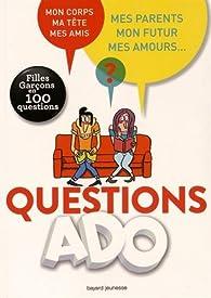 Questions ADO: Filles Garçons en 100 questions par Nathalie Szapiro-Manoukian