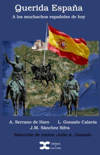 Querida España: A los muchachos españoles de hoy