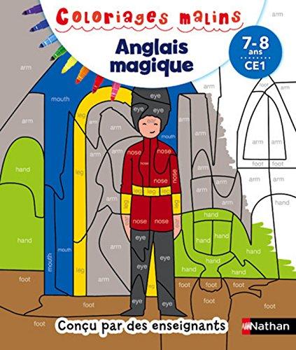 Coloriages magiques - Anglais CE1 7/8 ans par Sandrine Guilloré-Chotard