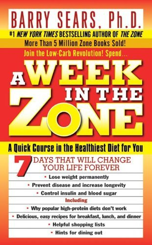 A Week in the Zone by Barry Sears (7-Jun-2000) Mass Market Paperback