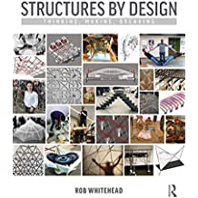 Structures by Design: Thinking, Making, Breaking (English Edition)