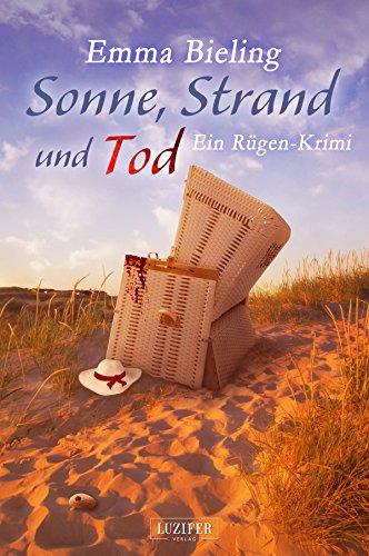 Sonne, Strand und Tod: Rügen-Krimi