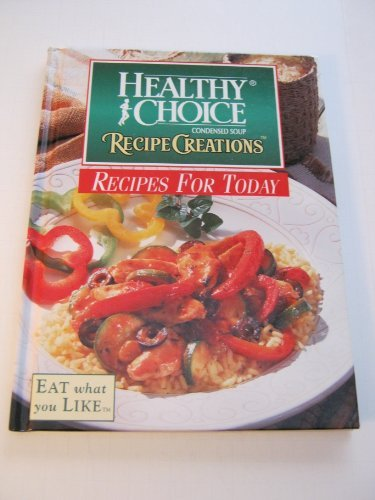 healthy-choice-condensed-soup-recipe-creations-recipes-for-today
