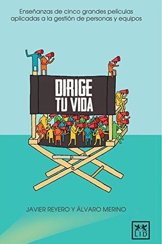 Dirige Tu Vida by Javier Reyero (2014-07-29)