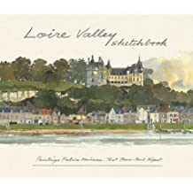 Loire Valley Sketchbook (Sketchbooks): Written by Fabrice Moireau, 2003 Edition, Publisher: Editions Didier Millet [Hardcover]