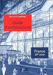 Guide d'architecture de la France du XXe siècle
