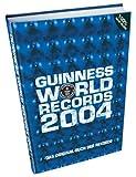 Guinness Buch der Rekorde 2004 - Olaf Kuchenbecker (Red.)