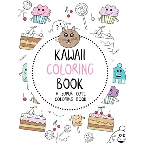 dia del libro kawaii Kawaii Coloring Book: A Super Cute Coloring Book: Kawaii, Manga, Anime and Japanese Coloring Books for Adults, Teens, Tweens and Kids - Kawaii ... and More (Cute Coloring Books for Girls)