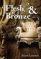 Flesh And Bronze