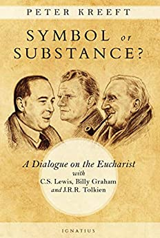 Descargar Symbol or Substance: A Dialogue on the Eucharist with C. S. Lewis, Billy Graham and J. R. R. Tolkien PDF Gratis