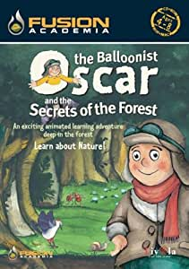 Oscar The Balloonist and The Secrets of The Forest