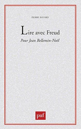 Lire avec Freud : Pour Jean-Noël Bellemin-Noël