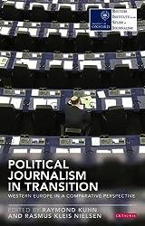Political Journalism in Transition (RISJ Challenges)