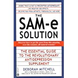 The SAM-e Solution: The Essential Guide to the Revolutionary Antidepression Supplement (English Edition)