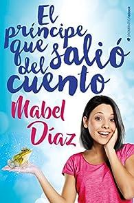 El príncipe que salió del cuento par Mabel Díaz
