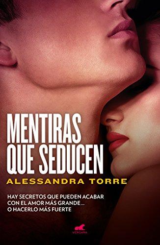 Mentiras que seducen por Alessandra Torre