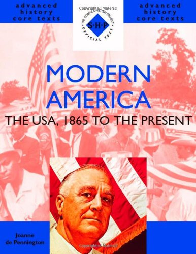 Modern America: 1865 to the Present