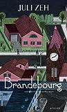 Brandebourg / Juli Zeh   Zeh, Juli (1974-....). Auteur