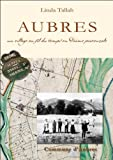 Aubres : un village au fil du temps en Drôme provençale