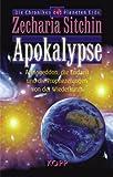 Apokalypse: Armageddon, die Endzeit und die Prophezeiungen von der Wiederkunft