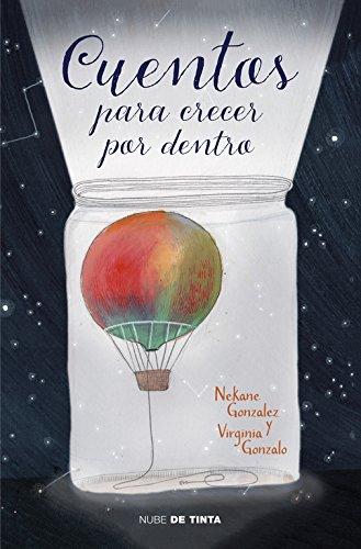 Cuentos para crecer por dentro (Nube de Tinta) por Nekane González
