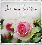Ich bin bei dir 2019 - Wandkalender: Liebevolle Zusagen von Jesus