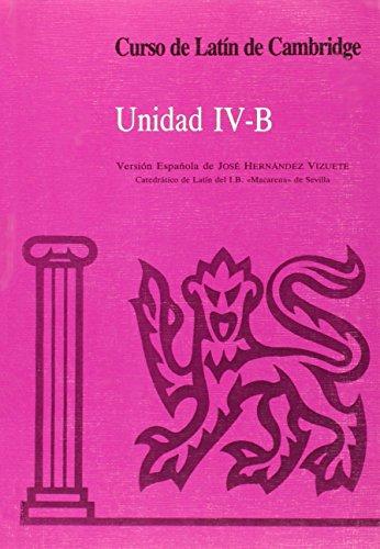 Curso de Latín de Cambridge Libro del Alumno IV-B: Versión española: 6 (Manuales Universitarios)