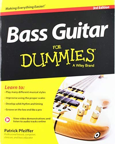 Bass Guitar For Dummies, Book + Online Video & Audio Instruction (For Dummies Series) by Patrick Pfeiffer(2014-03-10)