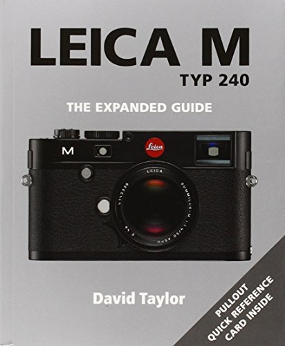 Leica M TYP 240 (Expanded Guides) by David Taylor (2015-04-01)