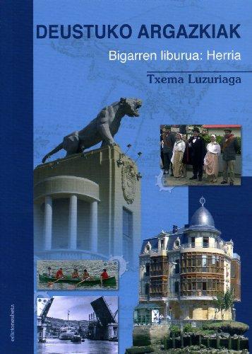 Descargar Libro Deustuko Argazkiak: Herria (2) (Ensayo) de Txema Luzuriaga