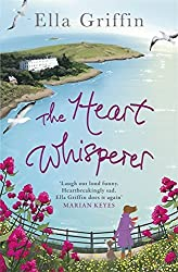 The Heart Whisperer by Ella Griffin (2013-01-31)
