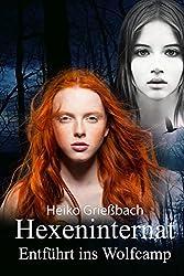 Hexeninternat Entführt ins Wolfcamp