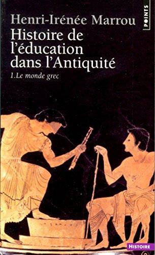 Histoire de l'éducation dans l'Antiquité: Le monde grec