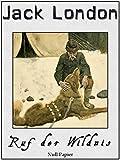 Ruf der Wildnis: Illustrierte Ausgabe (Klassiker bei Null Papier)