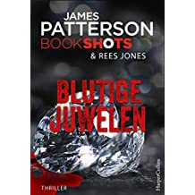 Blutige Juwelen (James Patterson Bookshots 16)