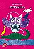 Telecharger Livres Jaffabules (PDF,EPUB,MOBI) gratuits en Francaise