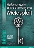 Metasploit Sécurité & hacking - Le guide du pentesteur