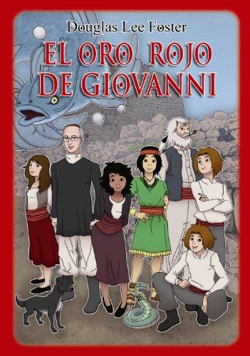 El oro rojo de Giovanni (ePub con 32 ilustraciones) (Giulia Sardus nº 1) por Douglas Lee Foster