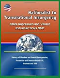 Nationalist to Transnational Insurgency: State Repression and Violent Extremist Scale Shift - History of Chechen and Somali Insurgencies, Formation and Destruction of ICU, Al-Shabaab and ISIS