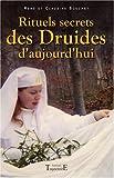 Rituels secrets des Druides d'aujourd'hui