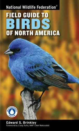 National Wildlife Federation Field Guide to Birds of North America by Brinkley, Edward S. (2007) Paperback