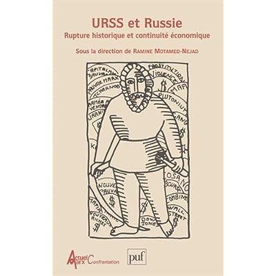 URSS et Russie : Rupture historique et continuité économique