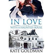 In Love With a Haunted House (English Edition)
