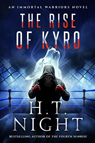 The Rise of Kyro (Immortal Warriors Book 2) (English Edition)