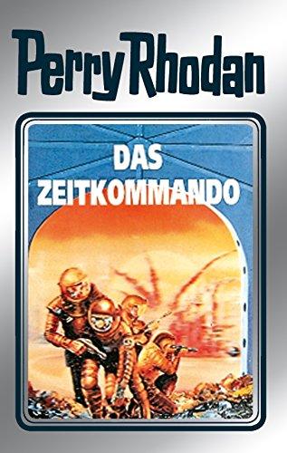 Perry Rhodan 42: Das Zeitkommando (Silberband): 10. Band des Zyklus