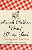 French Children Don't Throw Food