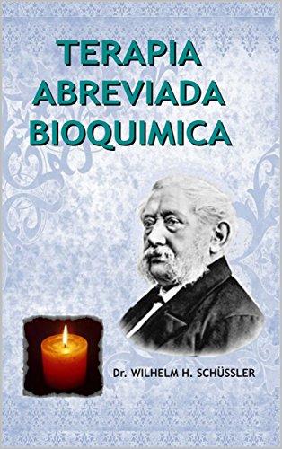 TERAPIA ABREVIADA BIOQUIMICA eBook: Wilhem H. schüssler: Amazon.es: Tienda Kindle