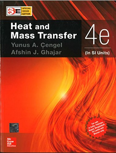 Heat and Mass Transfer, 4/e (SI Units)
