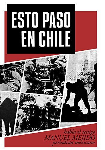 Esto pasó en Chile por Manuel Mejido